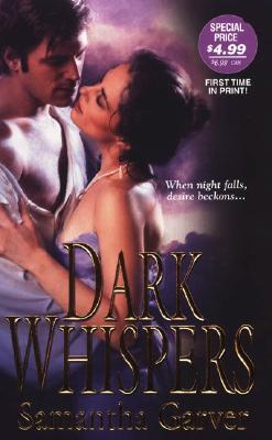 Dark Whispers, Samantha Garver