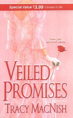 Veiled Promises (Zebra Debut), Tracy MacNish