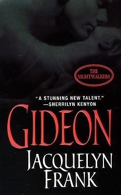Gideon (The Nightwalkers, Book 2), Jacquelyn Frank