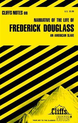 Narrative of the Life of Frederick Douglass : An American Slave : Notes, JOHN CHUA