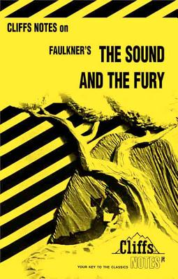 Image for The Sound and the Fury (Cliffs Notes)