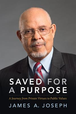 Image for Saved for a Purpose: A Journey from Private Virtues to Public Values