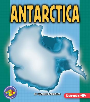 Image for Antarctica (Pull Ahead Books ? Continents)
