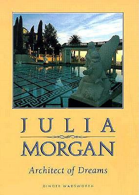 Image for Julia Morgan, Architect of Dreams