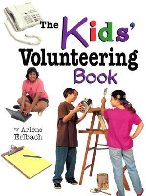 Image for The Kids' Volunteering Book (Kids' Ventures)