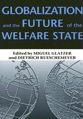 Image for Globalization and the Future of the Welfare State