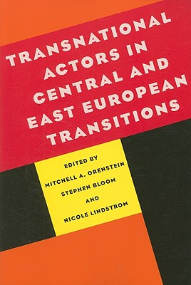 Image for Transnational Actors in Central and East European Transitions (Russian and East European Studies)