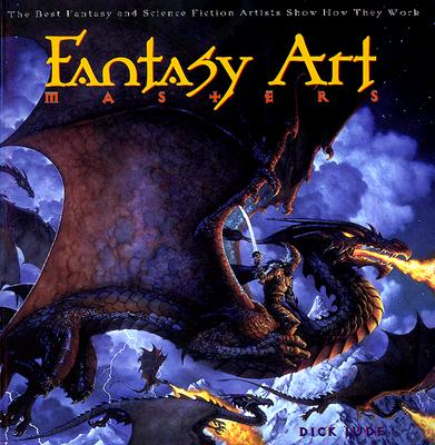 Image for Fantasy Art Masters:  The Best Fantasy and Science Fiction Artists Show How They Work