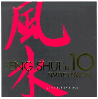 Image for Feng Shui in 10 Simple Lessons