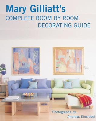 Image for Mary Gilliatt's Complete Room by Room Decorating Guide