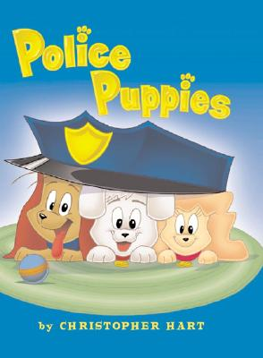 Image for Police Puppies by Hart, Christopher