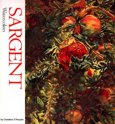 Image for Sargent: Watercolors (Watson-Guptill Famous Artists)
