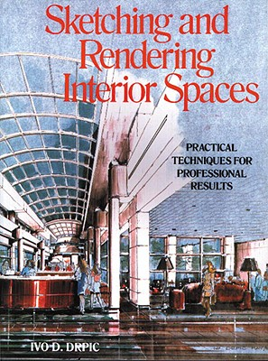 Image for Sketching and Rendering of Interior Spaces
