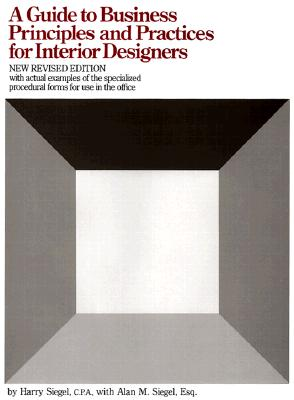 Image for A Guide to Business Principles and Practices for Interior Designers
