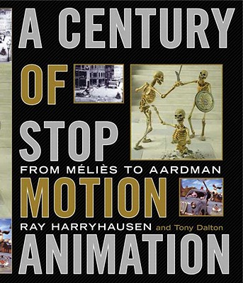 Image for A Century of Stop Motion Animation: From Melies to Aardman