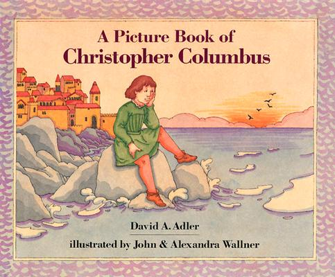 Image for A Picture Book of Christopher Columbus (Picture Book Biography)