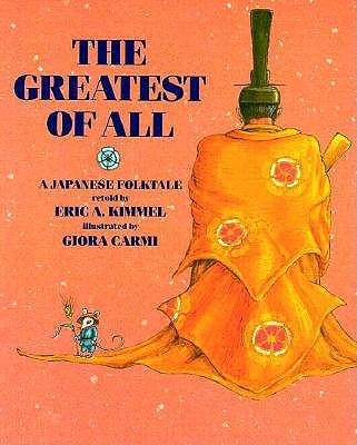 Image for The Greatest of All: A Japanese Folktale