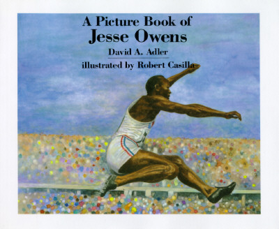 A Picture Book of Jesse Owens (Picture Book Biography), Adler, David A.