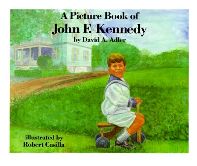 Image for A Picture Book of John F. Kennedy (Picture Book Biography)