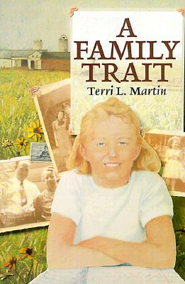 Image for A Family Trait [Hardcover] by Martin, Terri