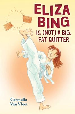 ELIZA BING IS (NOT!) A BIG, FAT QUITTER, VAN VLEET, CARMELLA