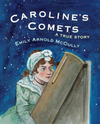 Image for Caroline's Comets: A True Story