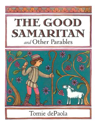 Image for The Good Samaritan and Other Parables: Gift Edition