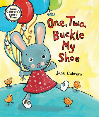 Image for ONE, TWO, BUCKLE MY SHOE (JANE CABRERA'S STORY TIME)