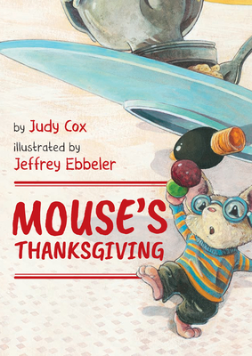 Image for MOUSE'S THANKSGIVING: A THANKSGIVING TALE