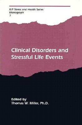 Image for Clinical Disorders and Stressful Life Events (Stress and Health Series)