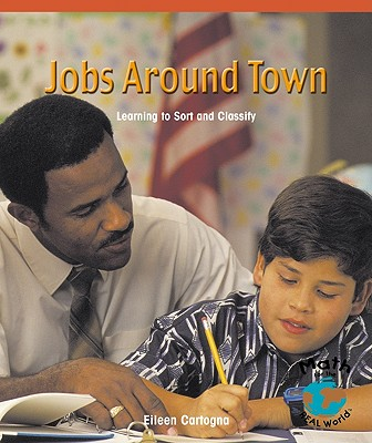 Image for Jobs Around Town: Learning to Sort and Classify (Math - Early Emergent)
