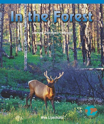 Image for In the Forest: Learning Directional Concepts