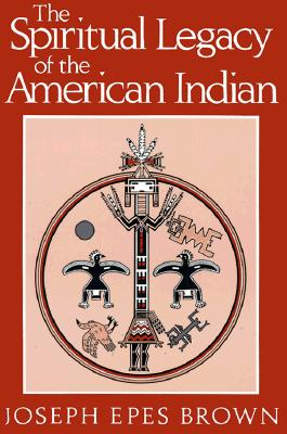 Image for Spiritual Legacy of the American Indian