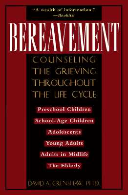 Image for Bereavement: Counseling the Grieving Throughout the Life Cycle (Continuum Counseling Series)