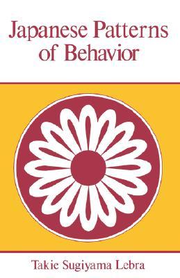 Image for Japanese Patterns of Behavior (East-West Center Books)