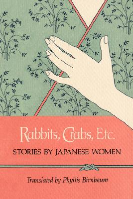 Image for Rabbits, Crabs, Etc.: Stories by Japanese Women