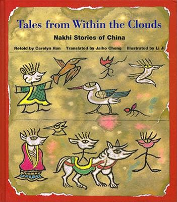 Image for Tales from Within the Clouds: Nakhi Stories of China