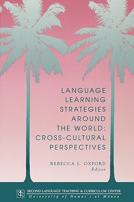 Image for Language Learning Strategies Around the World  Cross-cultural Perspectives