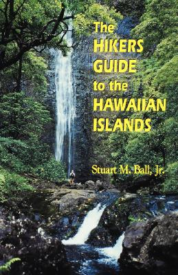 Image for The Hikers Guide to the Hawaiian Islands (Latitude 20 Books (Paperback))