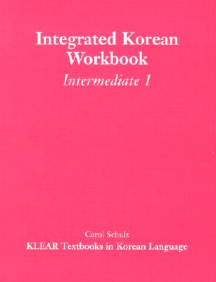 Image for Integrated Korean Intermediate 1 Workbook 1st Edition