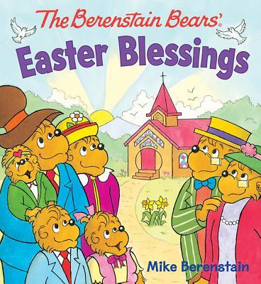 Image for The Berenstain Bears Easter Blessings