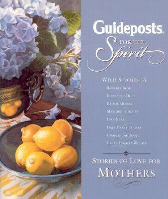 Image for Guideposts for the Spirit: Stories of Faith for Mothers