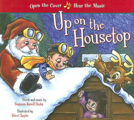 Up on the Housetop, Benjamin Russell Hanby