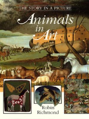 Image for The Story in a Picture: Animals in Art