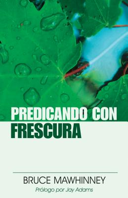 Image for Predicando con frescura (Spanish Edition)