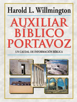 Auxiliar b�blico Portavoz (Spanish Edition), Willmington, Harold L.