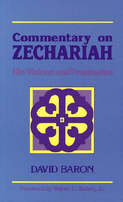 Image for Commentary on Zechariah: His Visions and Prophecies