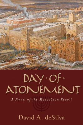 Image for Day of Atonement: A Novel of the Maccabean Revolt