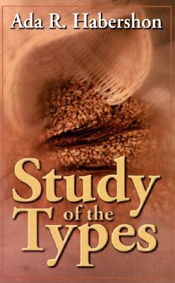 Image for The Study of the Types: A New Enlarged Edition