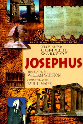 New Complete Works of Josephus, FLAVIUS JOSEPHUS, WILLIAM WHISTON, PAUL L. MAIER